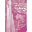 Musique et Chants traditionnels des Balkans