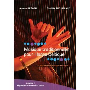 Musique traditionnelle pour Harpe Celtique Vol°1