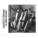 Concevoir et construire les harpes celtiques