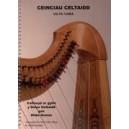 Ceinciau Celtaidd  - Celtic tunes